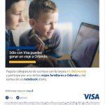 Concurso Visa: Paga la colegiatura de tus hijos y participa en el sorteo de un notebook diario y viajes a Orlando