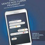 Gran Venta Nocturna Peugeot jueves 17 de noviembre a las 18:00 horas